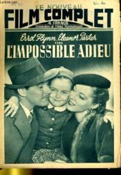 Le Nouveau Film Complet N° 45 - L'Impossible Adieu - Couverture - Format classique
