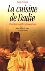 La Cuisine De Dadie Et Autres Recettes Du Bonheur - Couverture - Format classique
