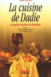 La Cuisine De Dadie Et Autres Recettes Du Bonheur - Intérieur - Format classique