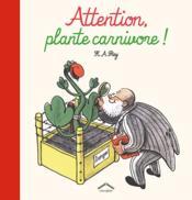 Attention : plante carnivore ! - Couverture - Format classique