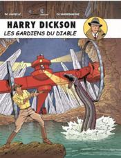 Harry Dickson T.10 ; les gardiens du diable - Couverture - Format classique