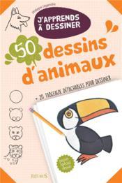 J'apprends à dessiner ; 50 dessins d'animaux - Couverture - Format classique