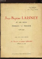 Jean-Baptiste Laisney Et Les Siens Pendant La Terreur (1762-1794) - Couverture - Format classique