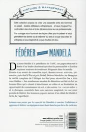 Fédérer comme Mandela ; comment obtenir adhésion et engagement - 4ème de couverture - Format classique