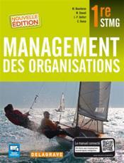 Management des organisations ; 1ère STMG ; manuel élève - Couverture - Format classique