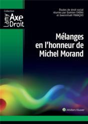 Mélanges en l'honneur de Michel Morand - Couverture - Format classique