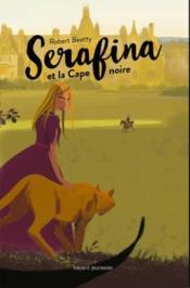 Serafina et la cape noire - Couverture - Format classique