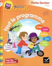 Chouette maternelle ; tout le programme ; petite section - Couverture - Format classique