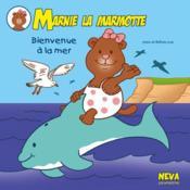 Marnie la marmotte ; bienvenue a la mer - Couverture - Format classique