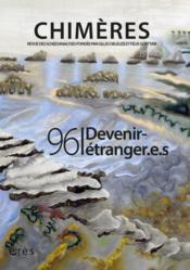 REVUE CHIMERES N.96 ; devenirs étranger.e.s - Couverture - Format classique