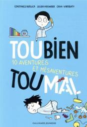 Toubien Toumal ; 10 aventures et mésaventures - Couverture - Format classique