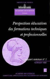 Perspectives educatives des formations techniques et professionnelles (rapport commun academie des s - Couverture - Format classique