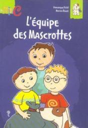 L'equipe des mascrottes - Couverture - Format classique