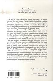 Le sujet absolu ; une confrontation de notre présent aux débats du XVII siècle français - 4ème de couverture - Format classique