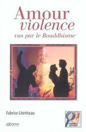 Amour. Violence Vus Par Le Bouddhisme - Intérieur - Format classique