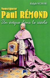Monseigneur paul remond - Couverture - Format classique