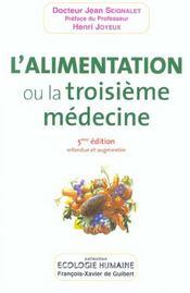 L'alimentation, ou la troisieme medecine (5e édition) - Intérieur - Format classique
