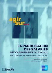 La Participation Des Salaries Aux Changements Du Travail - Couverture - Format classique