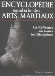 Encyclopedie mondiale des arts martiaux - Couverture - Format classique