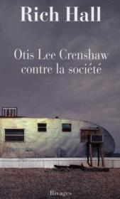 Otis Lee Crenshaw contre la société - Couverture - Format classique