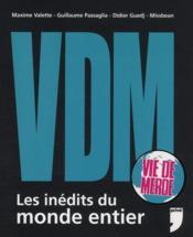 VDM ; les inédits du monde entier - Couverture - Format classique