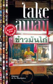 Take away ; 12 recettes de cuisine de rue dans le monde - Couverture - Format classique