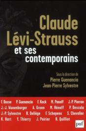 Claude Lévi-Strauss et ses contemporains - Couverture - Format classique