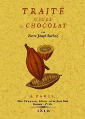 Traité usuel du chocolat - Couverture - Format classique