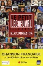 telecharger Le petit Lecoeuvre illustre – histoire des chansons de A a Z livre PDF en ligne gratuit