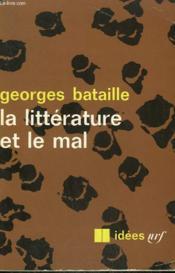 La Litterature Et Le Mal. Collection : Idees N° 128 - Couverture - Format classique