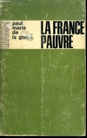 La France Pauvre. - Couverture - Format classique
