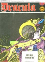 Dracula N° 17. Los No Muertos. Texte En Espagnol. Bande Dessinee Pour Adultes. - Couverture - Format classique
