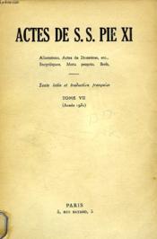 Actes De S. S. Pie Xi, Tome Vii (1931) - Couverture - Format classique