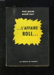 L Affaire Roll. - Couverture - Format classique