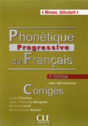 Phonetique progressive du francais debutant 2ed - corriges - Couverture - Format classique
