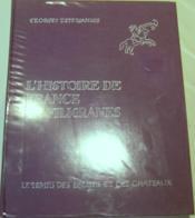 L'Histoire de France en filigranes - Le Temps des églises et des châteaux. - Couverture - Format classique