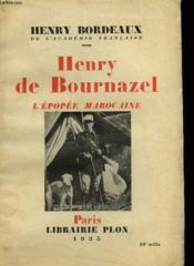 Henry De Bournazel - L'Epopee Marocaine - Couverture - Format classique