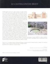 Le castellum de Brest ; et la défense de la péninsule armoricaine au cours de l'Antiquité tardive - 4ème de couverture - Format classique
