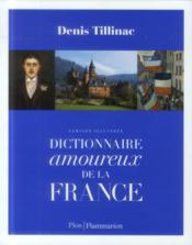 Dictionnaire amoureux de la France - Couverture - Format classique