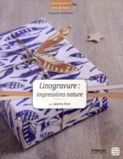 Linogravure ; impressions nature - Couverture - Format classique