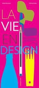La vie en design - Couverture - Format classique
