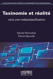 Taxinomie et réalité ; vers une métaclassification - Couverture - Format classique