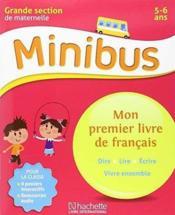 Minibus Mon Premier Livre De Francais Gs Langue Maternelle Gs