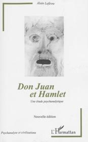 Don juan et hamlet (nouvelle edition) - une etude psychanalytique - Couverture - Format classique