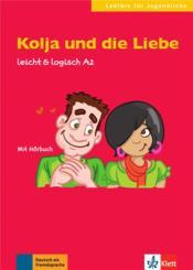 Allemand ; A2 ; kolja und die liebe - Couverture - Format classique