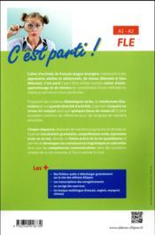 FLE ; A1>A2 ; c'est parti ! cahier d'activités ; pour apprendre ou réviser les bases du français langue étrangère - 4ème de couverture - Format classique