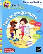 Chouette maternelle ; tout le programme ; moyenne section - Couverture - Format classique