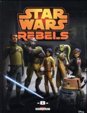 Star Wars - rebels T.8 - Couverture - Format classique