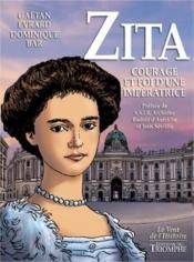 Zita ; courage et foi d'une impératrice - Couverture - Format classique