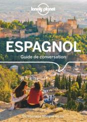 GUIDE DE CONVERSATION ; espagnol (11e édition) - Couverture - Format classique
